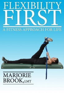 flexibility first stretching manuals by marjorie brook