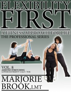 Vol. 8 – Assisted Stretching Lower Extremity: Calf / Toe