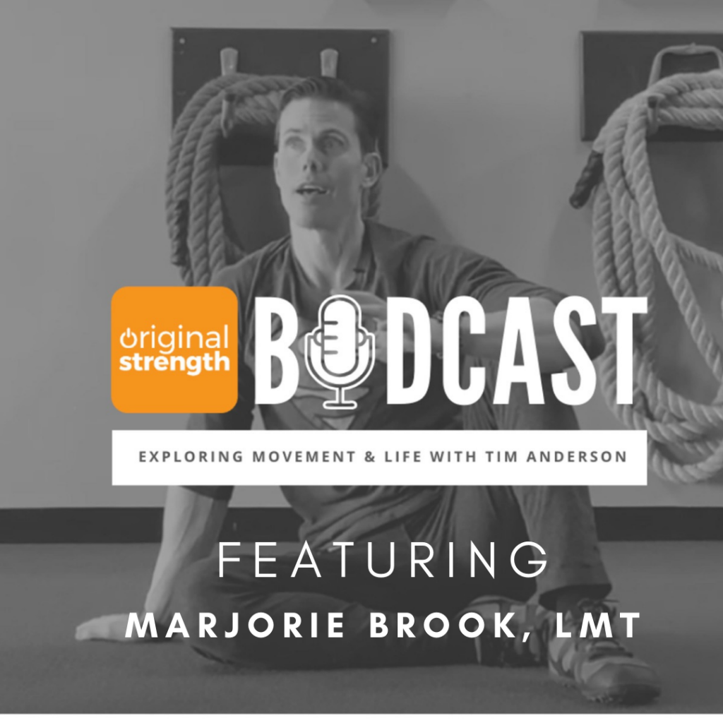 original strength bodcast featuring marjorie brook lmt